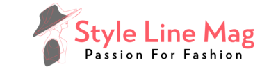 Styleline Mag – Passion For Fashion